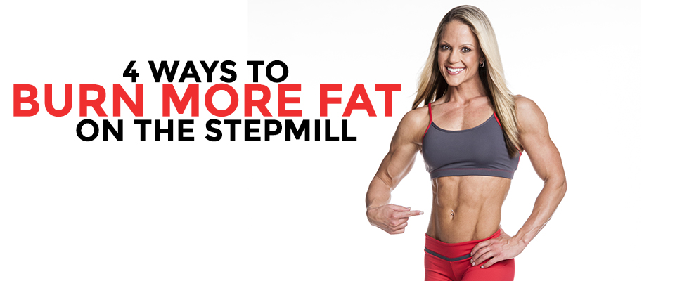 4 Ways To Burn More Fat On The StepMill