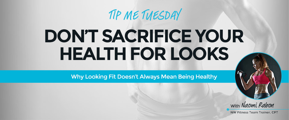 Tip Me Tuesday: Don't Sacrifice Your Health For Your Looks