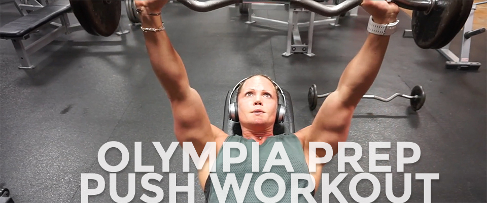 Video Training Journal: 2017 Olympia Prep Push Workout