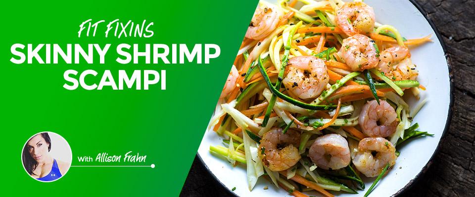 Fit Fixins: Skinny Shrimp Scampi