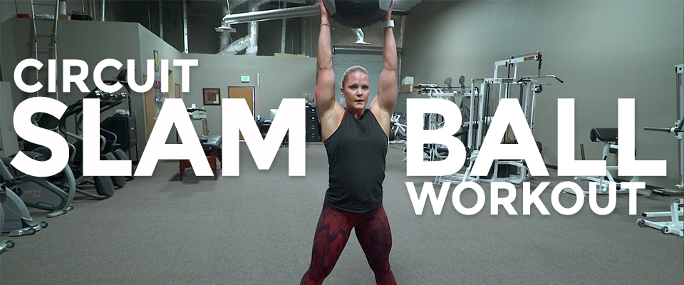 Real Workout: Slam Ball Circuit Workout