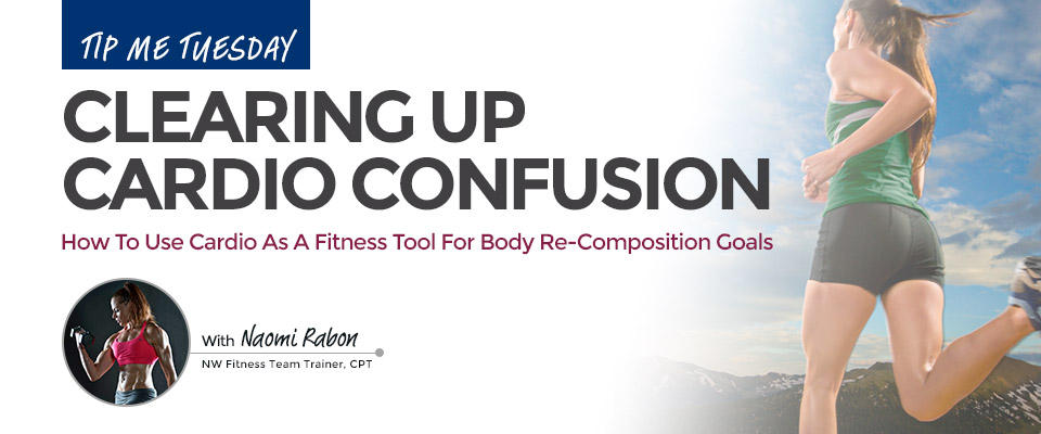 Tip Me Tuesday: Clearing Up Cardio Confusion