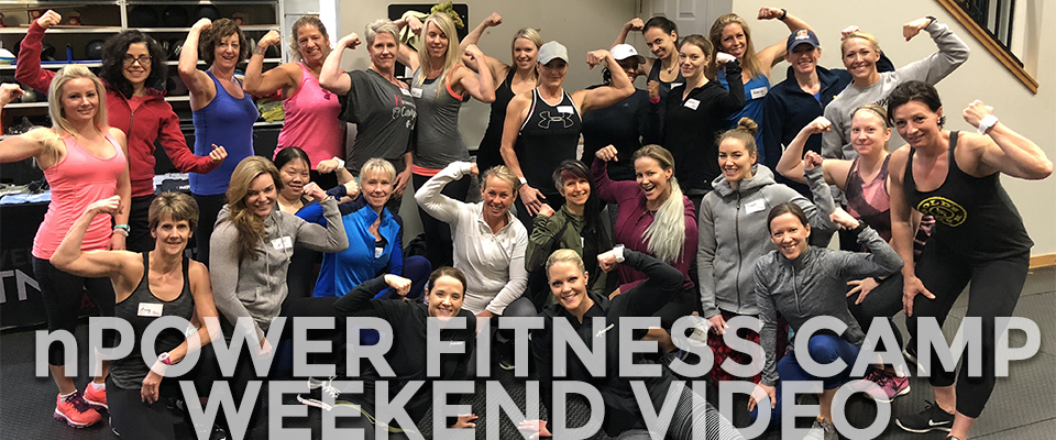 Video: A Weekend At nPower Fitness Camp - Vancouver, BC | Nicole Wilkins