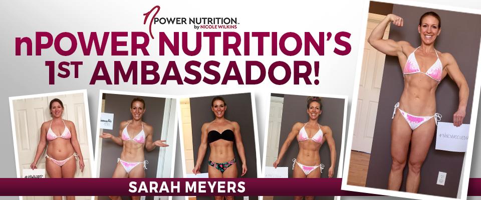 nPower Nutrition's First Ambassador: Sarah Myers!