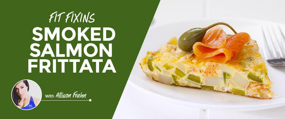 Fit Fixins: Smoked Salmon Frittata